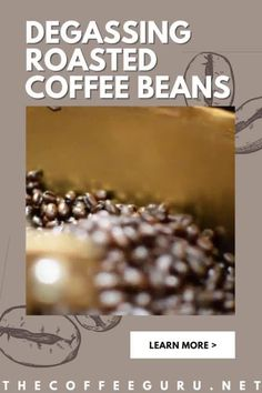 As you are learning how to roast your coffee beans at home, It's also good to know the process of coffee degassing. Coffee degas is essential, and it prevents sour coffee brews. Therefore, home baristas must learn the process of degassing coffee beans to preserve the quality and taste of the beans. Start the learning now! #coffeedegassing #roastedcoffeebeans #coffeeroasting #whydegascoffee Types Of Coffee Beans, Arabica Coffee Beans, Coffee World, Coffee Facts, Coffee Type, Degas, Coffee Roasting, Coffee Lovers, Good To Know