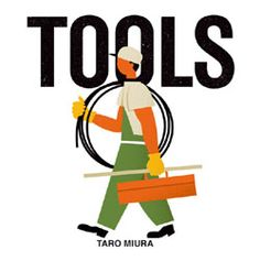 Tools by Taro Miura