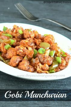 Gobi Manchurian- Cauliflower fritters tossed in spicy tangy sauce. A ...