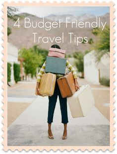 Budget Friendly Travel Tips   Shoestring Fashion