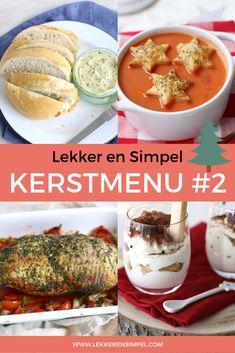 Tasty and Simple Christmas-menu # 2 - Tasty and Simple - Kerst recepten Christmas Snacks, Christmas Cooking, Food Vans, Simple Christmas, Food Porn, Food And Drink, Xmas, Keto, Tasty
