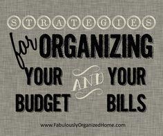 Organize your bills & budget | Fabulously Organized Home