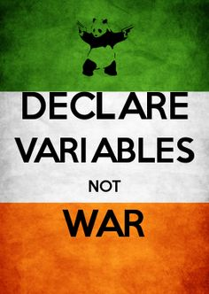 DECLARE VARIABLES NOT WAR