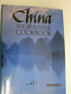 China the Beautiful Cookbook by Kevin Sinclair (1987, Hardcover)