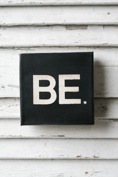 So simple . You are the best and only version of you. Just Be! The rest will take care of itself. I think I want this as a tat. The Words, Words Quotes, Me Quotes, Sayings, Canvas Quotes, Statements, Just Be, Happy Thoughts, Humor