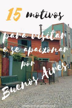 15 bons motivos para visitar e se apaixonar pela capital da Argentina. Buenos Aires é uma cidade linda e recheada de atrações para todos os gostos. Muitos museus, teatros, livrarias, parques, grafites e muito mais.