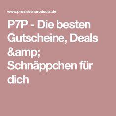 P7P - Die besten Gutscheine, Deals & Schnäppchen für dich