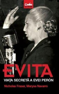Evita. Viața secretă a Evei Peron