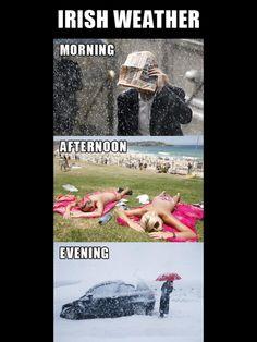 Ireland weather is not that shifty lol although Alberta, Canada is! Irish Memes, Irish Humor, Irish Weather, Celtic Images, Oregon Weather, Ireland Weather, Irish Catholic, Love Ireland, Irish Celtic