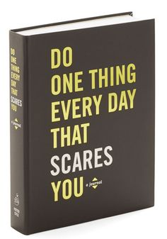 Do One Thing Every Day That Scares You Journal. Catalog an entire year of bold, brave acts inside this thoughtful paperback journal! #multiNaN