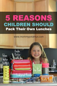 There's no reason to NOT involve your kid when packing their lunch - they will reap the benefits of healthy eating!