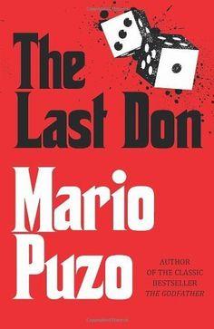 The Last Don by Mario Puzo. $7.62. Author: Mario Puzo. Publisher: Cornerstone Digital (November 30, 2012). 496 pages