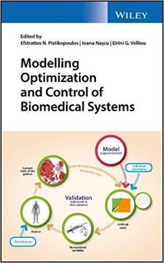 Modelling Optimization and Control of Biomedical Systems Pdf Download e-Book