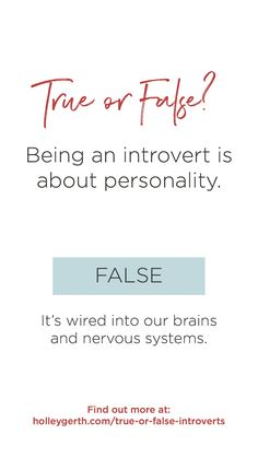 How much do you really know about introverts? 7 true/false statements. #introvert #extrovert Do You Really, Nervous System, Introvert, Writers, Personality, Social Media, Coffee, Sayings, Reading