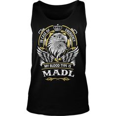 MADL In case of emergency my blood type is MADL -MADL T Shirt MADL Hoodie MADL Family MADL Tee MADL Name MADL lifestyle MADL shirt MADL names #gift #ideas #Popular #Everything #Videos #Shop #Animals #pets #Architecture #Art #Cars #motorcycles #Celebrities #DIY #crafts #Design #Education #Entertainment #Food #drink #Gardening #Geek #Hair #beauty #Health #fitness #History #Holidays #events #Home decor #Humor #Illustrations #posters #Kids #parenting #Men #Outdoors #Photography #Products #Quotes…