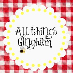 All things gingham
