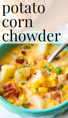 Potato Corn Chowder with Bacon Recipe - Easy cheesy potato corn chowder soup is creamy and delicious Chowder with Corn and Potatoes Cheesy Bacon Corn Chowder Cowboy Chowder Cheese Soup with Potatoes Easy Soup Easy Chowder Easy Dinner Easy Corn Chowder, Bacon Corn Chowder, Potato Bacon Soup, Chicken Corn Chowder, Chicken Soup, Bacon Potato Corn Chowder, Vegetarian Corn Chowder, Chicken Tortilla Soup, Easy Bacon Recipes