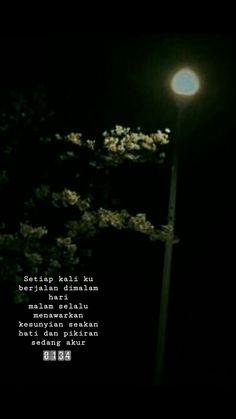 Story Quotes, Me Quotes, Qoutes, Reminder Quotes, Self Reminder, November Quotes, Cinta Quotes, Quotes Galau, Quotes Indonesia