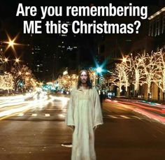If you are not a Christian, you are just celebrating CLAUSMAS! Christmas Jesus, Christmas Messages, True Meaning Of Christmas, Coming Out, Worship, Prayers, Christian, Inspirational, Google