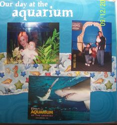 day at the aquarium - Scrapbook.com