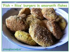 A 'cod+rice' burgers. 'Breaded' in the amaranth flakes! http://glutenfreelady.nl/fish-and-rice-burger/