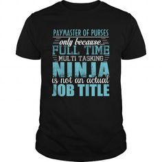 PAYMASTER OF PURSES Ninja T Shirts, Hoodie. Shopping Online Now ==►…
