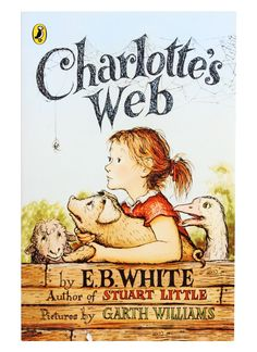 """""""Never hurry and never worry!"""" - Charlotte the spider to a worried Wilbur"""