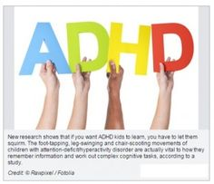 Kids with ADHD Must Squirm to Learn, Study Says - pinned by @PediaStaff – Please Visit ht.ly/63sNtfor all our pediatric therapy pins