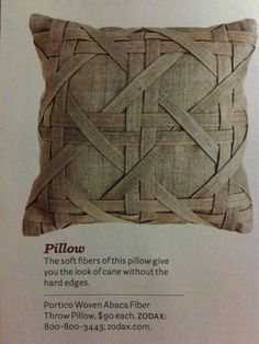 Woven: imagine the possibilities! Looks like metal. Great man-cushion - not frilly girly at all Sewing Pillows, Diy Pillows, Decorative Pillows, Cushions, Bamboo Weaving, Basket Weaving, Fabric Weaving, Textiles, Fabric Crafts