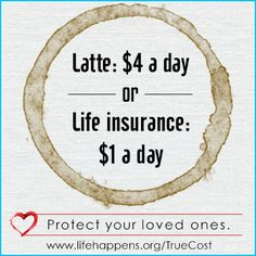 If you think life insurance is too expensive, this might change your mind.