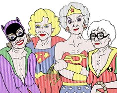 Golden Heroes - Golden Girls as the Super Friends by Trevor Wayne