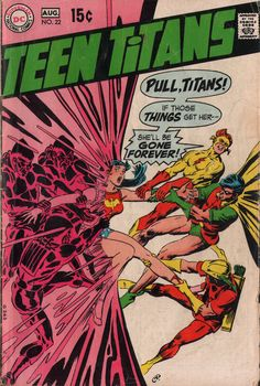 « Pull, Titans! ». Teen Titans n°22. Cover by Nick Cardy