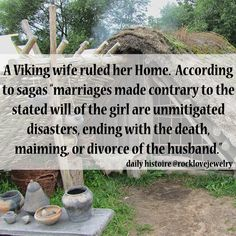 Never disrespect a Viking Woman....'pagan' based religious societies usually prompted equality for women.......