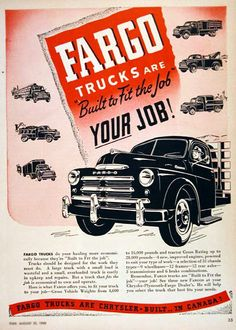 1948 Fargo Trucks vintage ad. Fargo Trucks are built to fit your job. With GVW between 4,600 to 16,000 lbs. Chrysler built in Canada.