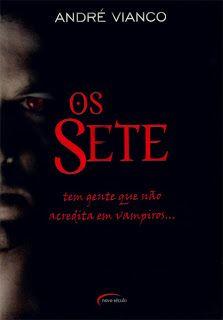 >tem post no blog falando sobre esse livro (; http://garota-espontanea.blogspot.com.br/2012/11/dica-de-leitura-os-sete-andre-vianco.html