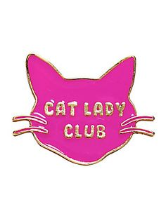 Cat Lady Club Pink Enamel Pin,