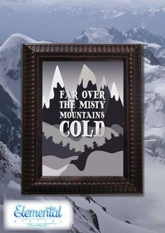 INSTANT DOWNLOAD Printable , Far Over The Misty Mountains Cold Poster, LOTR Hobbit Quote, Wall Art, Tolkein, Fantasy par ElementalDigital sur Etsy https://www.etsy.com/fr/listing/217022746/instant-download-printable-far-over-the