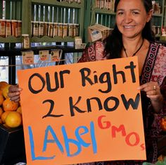 It is basic, we have a right to know what we are eating. Simple as that.