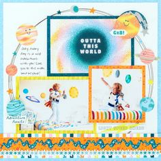 Orbit Originality With This Outer Space Scrapbook Layout – Creative Memories Blog