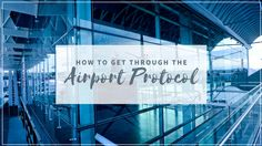 How to Get Through the Airport Protocol First Time Flyer, Big Scary, Scary Places, Traveling Tips, Cinema, How To Get, Movie Theater, Movies, Cinematography