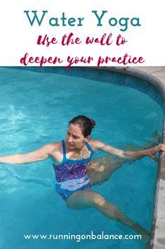 Yoga: Changing the Planes Water Yoga- Use the wall to deepen your practice.Water Yoga- Use the wall to deepen your practice. Ashtanga Yoga, Kundalini Yoga, Vinyasa Yoga, Yin Yoga, Pranayama, Swimming Pool Exercises, Pool Workout, Yoga Exercises, Water Aerobic Exercises