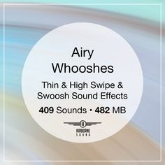 482 MB of 409 simple swooshes, thin swipes, and smooth fly-ins designed as classic whoosh transition sound effects. Sound Effects, Libraries, Smooth, Simple, Classic, Design, Derby