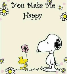 Snoopy & Woodstock - You Make Me Happy ! Peanuts Cartoon, Peanuts Snoopy, Snoopy Et Woodstock, Snoopy Love, Happy Snoopy, Snoopy Images, Snoopy Pictures, Snoopy Quotes, Life Quotes Love