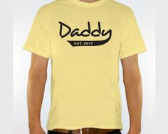 New DADDY Est. 2013 Mens T-shirt