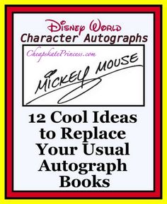 "Looking for an alternative to the ""usual"" Disney autograph book? Then you'll want to check out these clever ideas!"