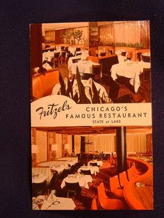 FRITZEL'S OF CHICAGO 1950s postcard.  My family's favorite restaurant.  So many happy memories.