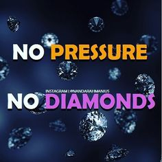 A diamond is a piece of coal under pressure. If you are feeling pressure today, you are about to SHINE. #diamond #quote #success #motivation #inspiration #workhard #bestrong #nevergiveup
