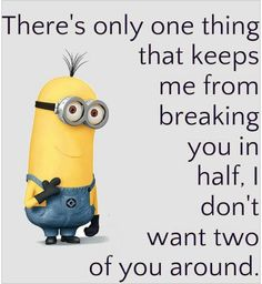Funny Quotes QUOTATION – Image : Quotes about Funny – Description There's only 1 thing funny quotes quote crazy funny quote funny quotes humor minions Sharing is Caring – Hey can you Share this Quote !