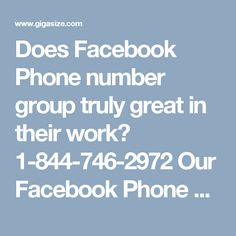 Does Facebook Phone number group truly great in their work? 1-844-746-2972Our Facebook Phone number group can be reached by dialing 1-844-746-2972 where you will get the accompanying offices:- Anguish of Facebook can be ended. every minute of every day accessibility. 100% ensured master's confirmation. For more visit us our website. http://www.monktech.net/facebook-customer-support-phone-number.html