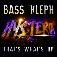 Bass Kleph - That's What's Up (Original Mix) - http://dirtydutchhouse.com/album/bass-kleph-thats-whats-original-mix/